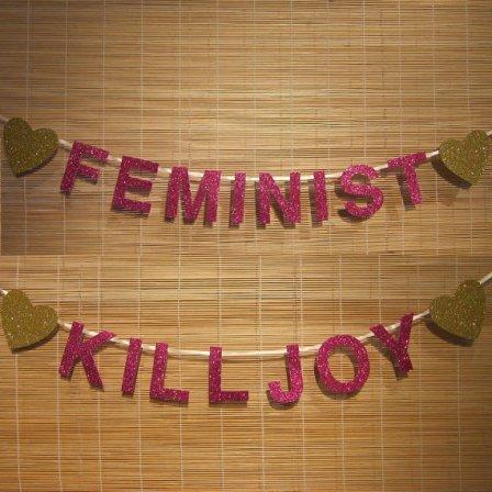 feminist-kill-joy